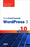 Teach Yourself WordPress 3 in 10 Minutes